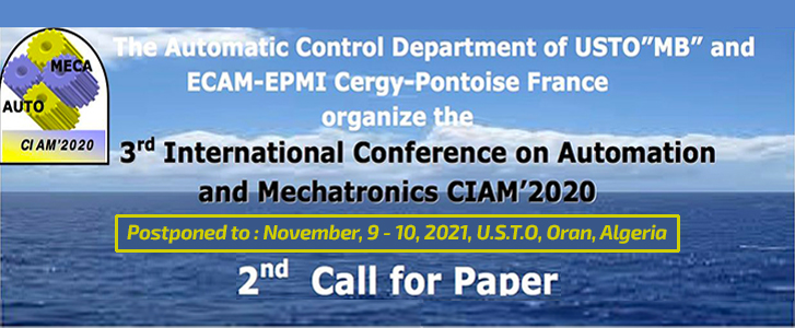 CIAM 2020 : 3 RD INTERNATIONAL CONFERENCE ON AUTOMATION AND MECHATRONICS CIAM'2020